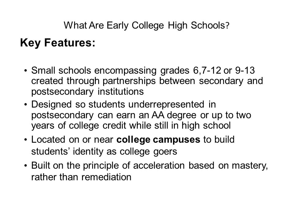 What Are Early College High Schools .