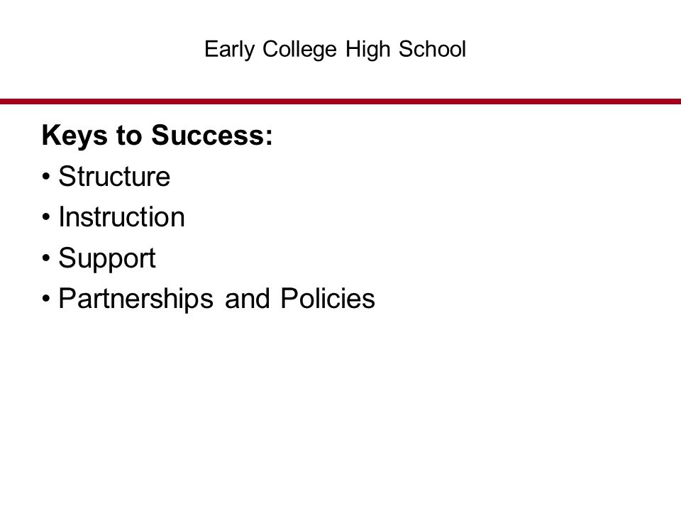 Keys to Success: Structure Instruction Support Partnerships and Policies