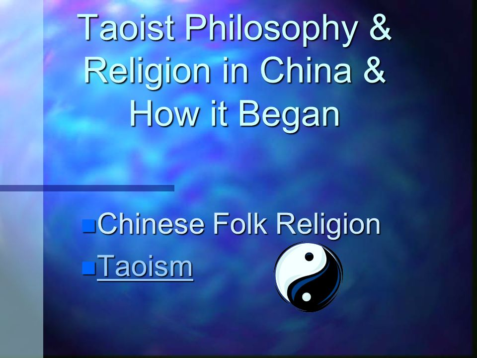 taoist philosophy religion in china how it began chinese folk rh slideplayer com User Guide Template Example User Guide