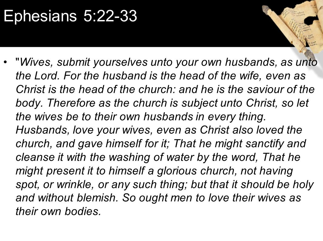 wives submit unto your husbands