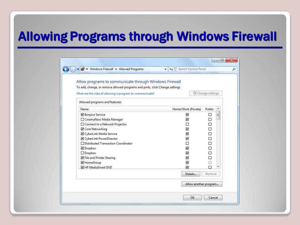 Allowing Programs through Windows Firewall