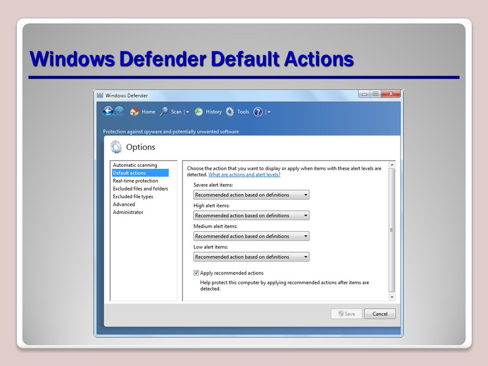Windows Defender Default Actions