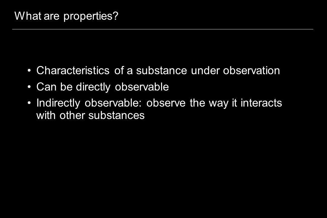 What are properties.