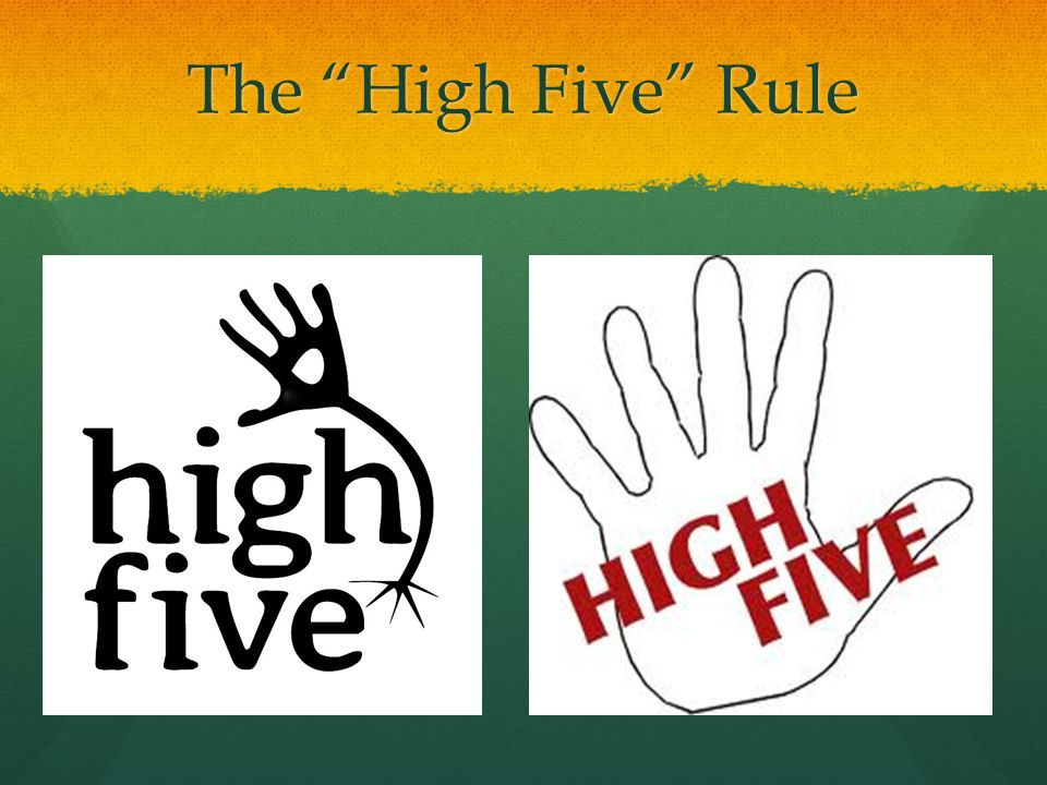 The High Five Rule