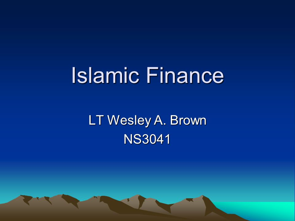 1 Islamic Finance LT Wesley A Brown NS3041