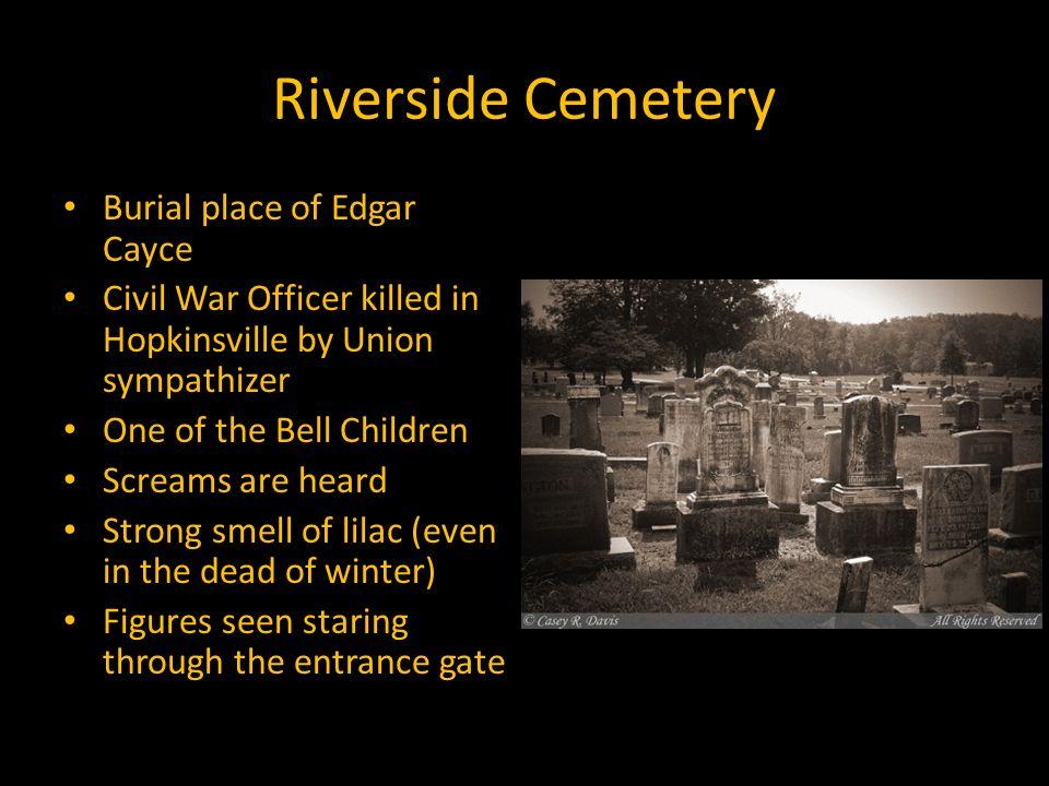 Local Legends & Lore Kentucky Studies  Riverside Cemetery Burial