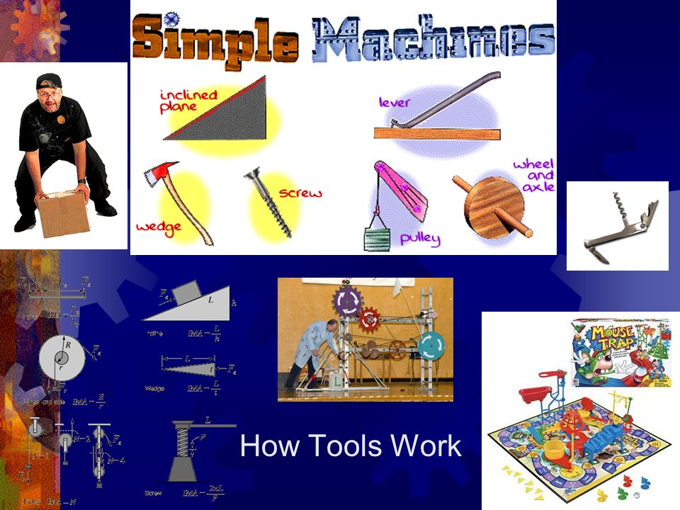 How Tools Work
