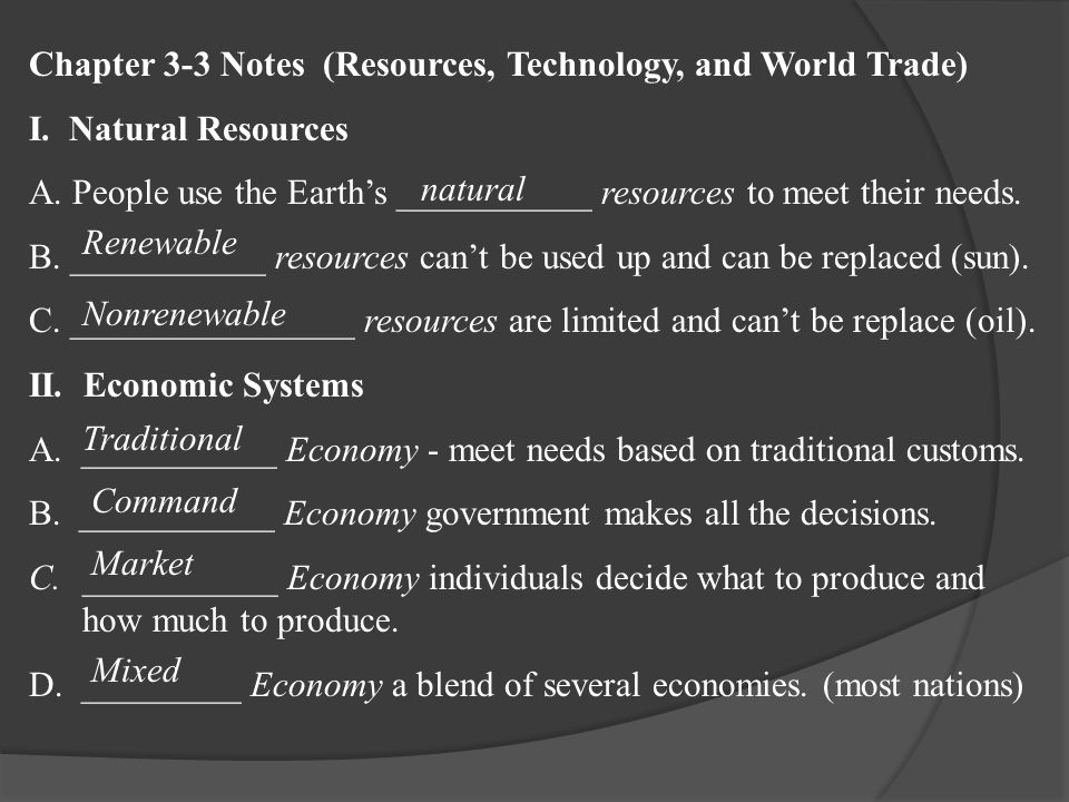 Chapter 3-3 Notes (Resources, Technology, and World Trade) I.