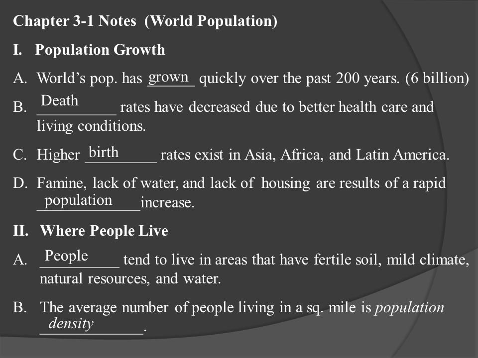 Chapter 3-1 Notes (World Population) I. Population Growth A.