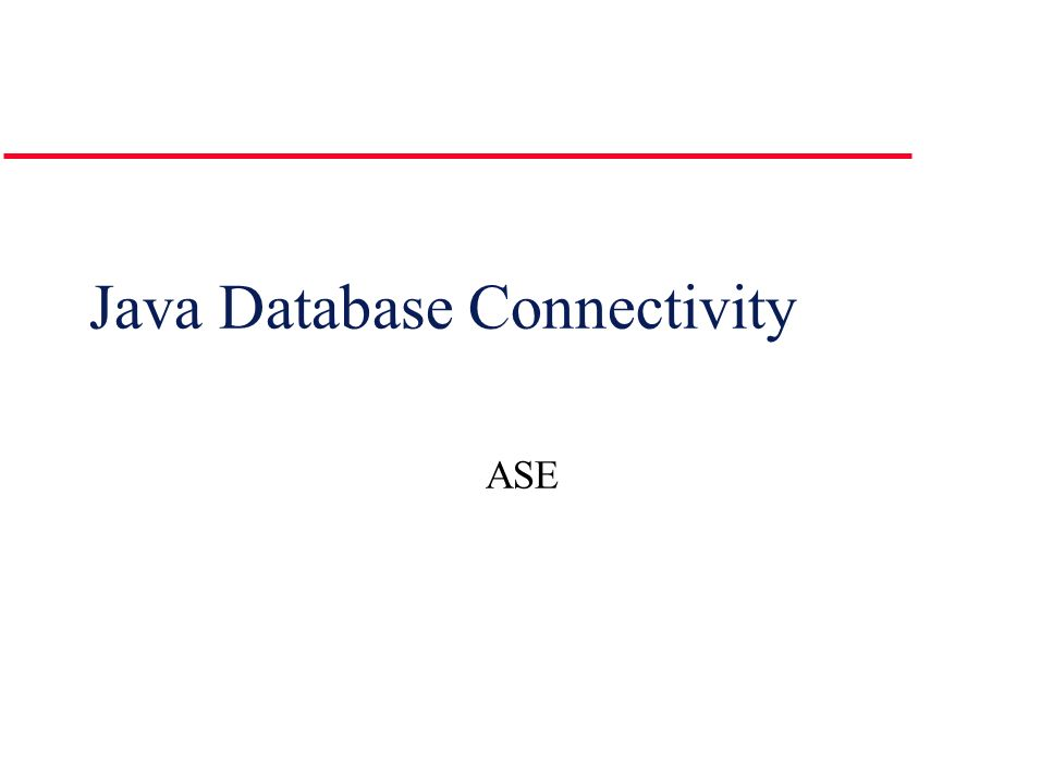 Java Database Connectivity ASE