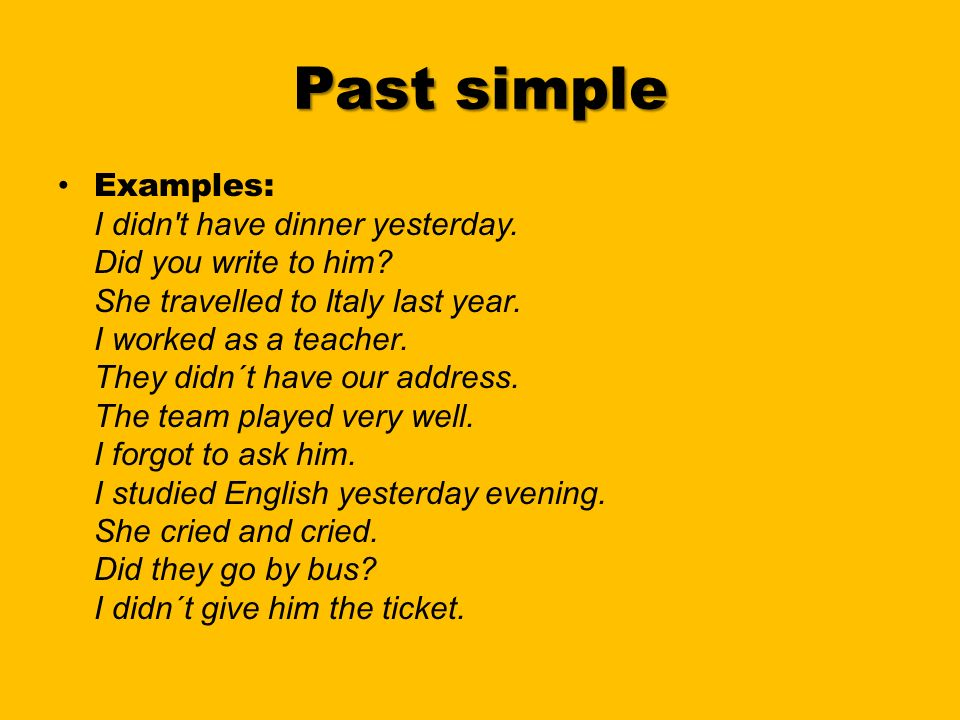 Past Tense Past Simple And Past Continuous Past Tense It Refers To