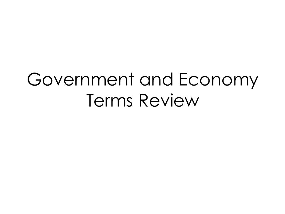 Government and Economy Terms Review