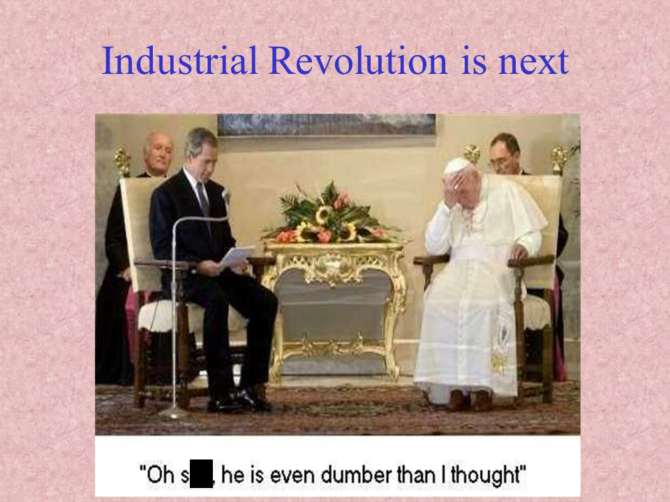 Industrial Revolution is next