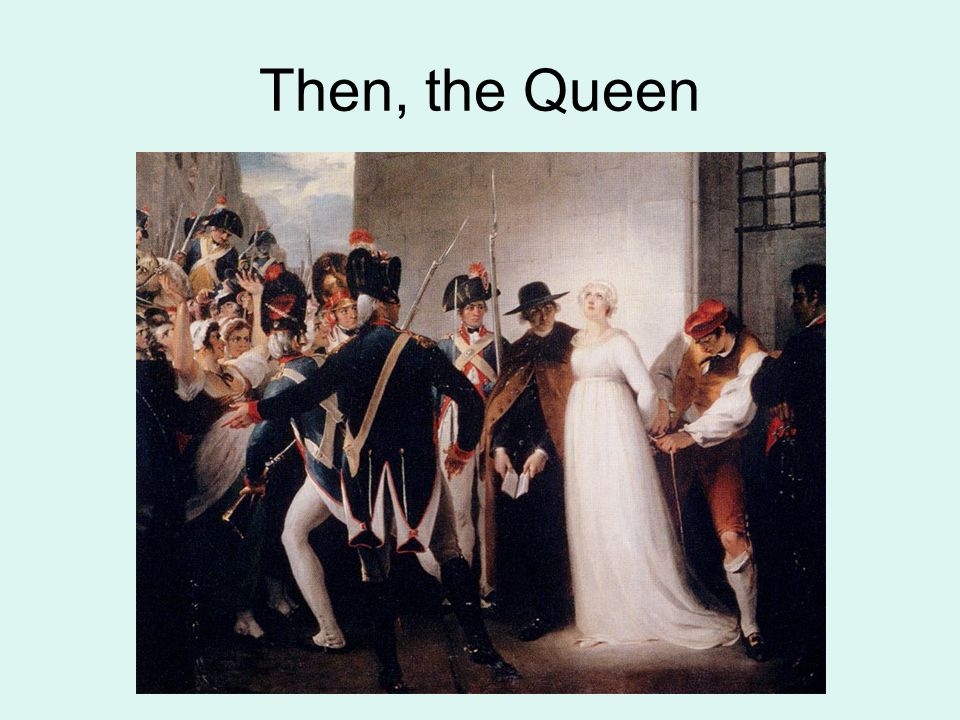 Then, the Queen