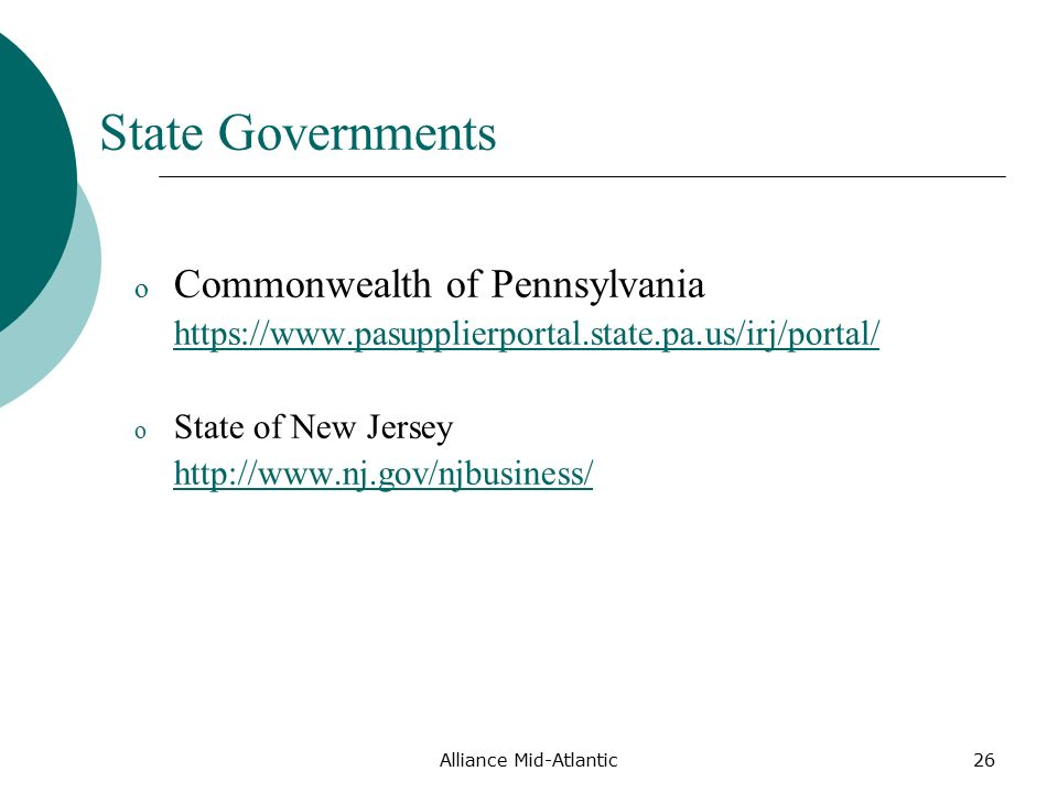 Alliance Mid-Atlantic26 State Governments o Commonwealth of Pennsylvania   o State of New Jersey
