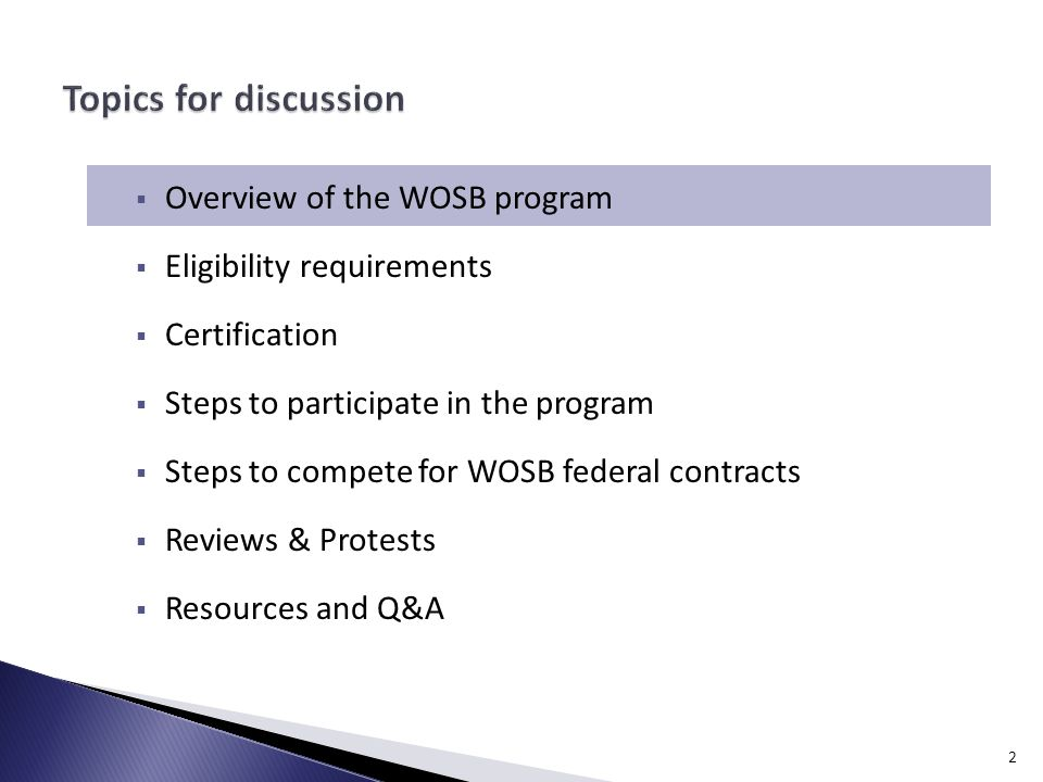 1.  Overview of the WOSB program  Eligibility requirements ...
