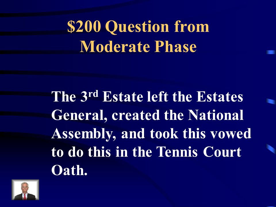 $100 Answer from Moderate Phase What is the Bastille