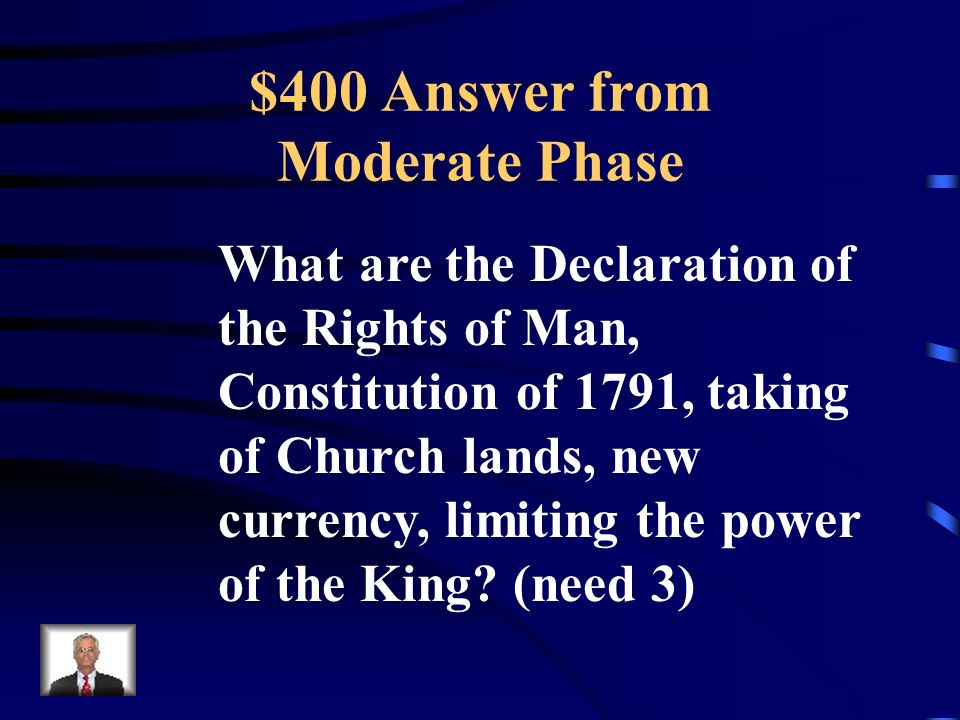 $400 Question from Moderate Phase These were three reforms passed during the Moderate Phase.
