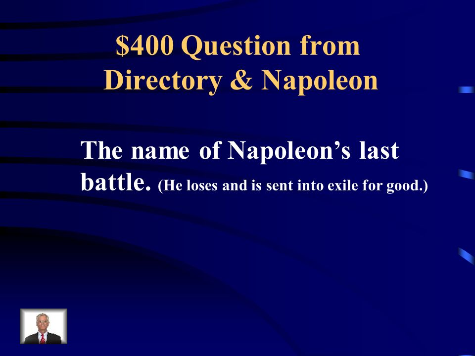 $300 Answer from Directory & Napoleon What are: improved transportation (roads, bridges) improved education system Napoleonic Code (rights included) No more Church Tax Concordat (agreement w/ Catholic Church) ** Need 2 of these **