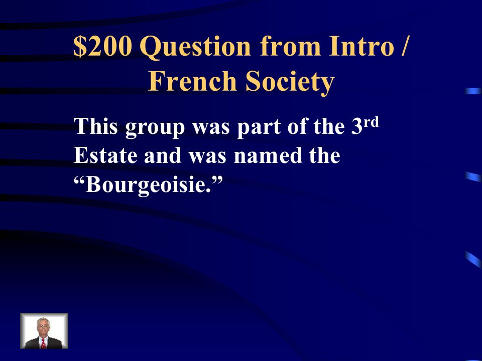 $100 Answer from Intro / French Society What are Peasants