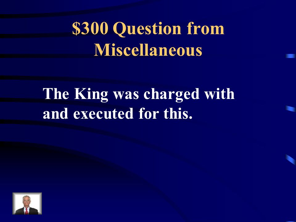 $200 Answer from Miscellaneous What was the guillotine