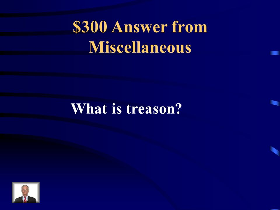$300 Question from Miscellaneous The King was charged with and executed for this.