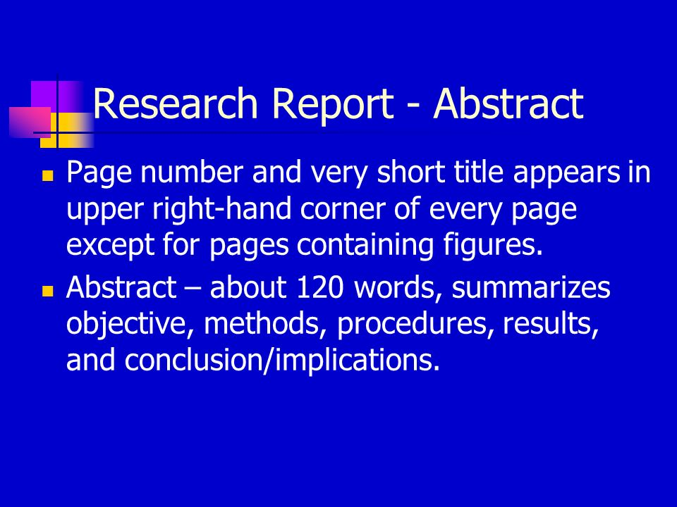 Research Report - Abstract Page number and very short title appears in upper right-hand corner of every page except for pages containing figures.
