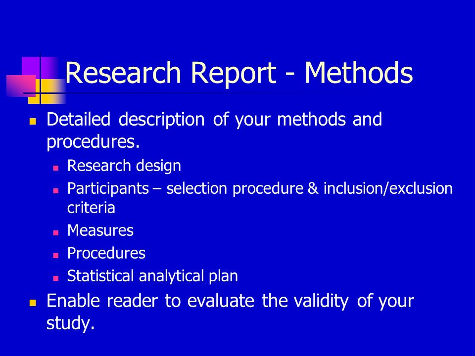 Research Report - Methods Detailed description of your methods and procedures.