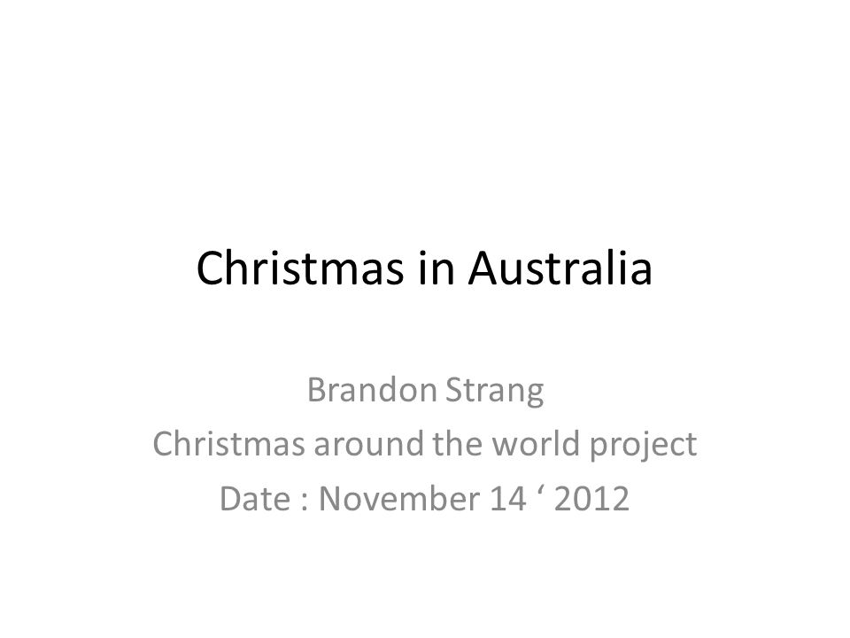 Christmas In Australia Date.Christmas In Australia Brandon Strang Christmas Around The