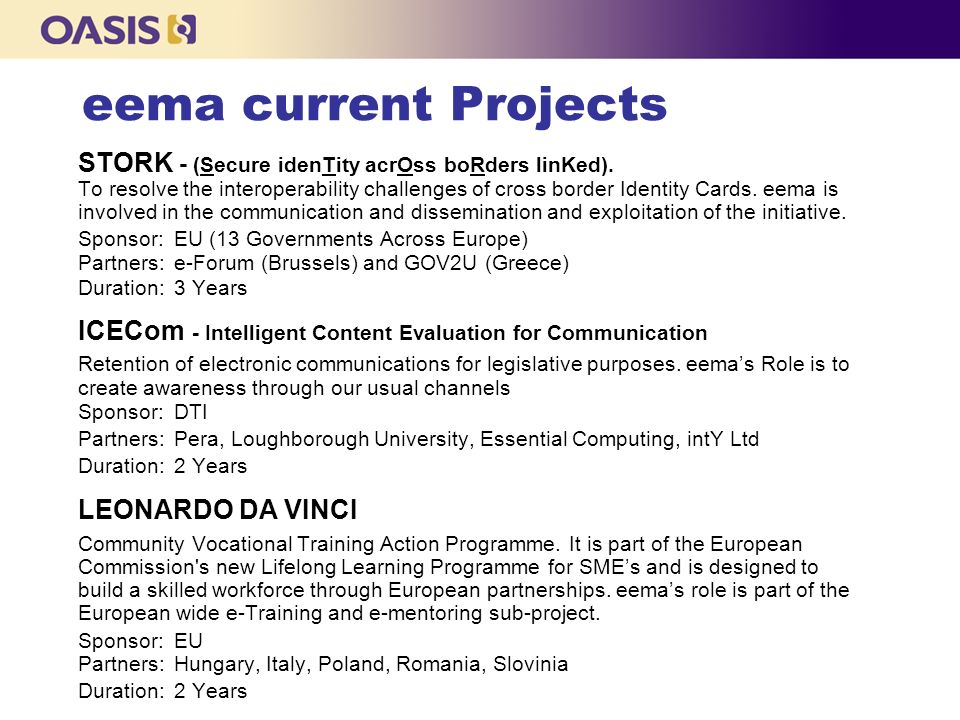 eema current Projects STORK - (Secure idenTity acrOss boRders linKed).