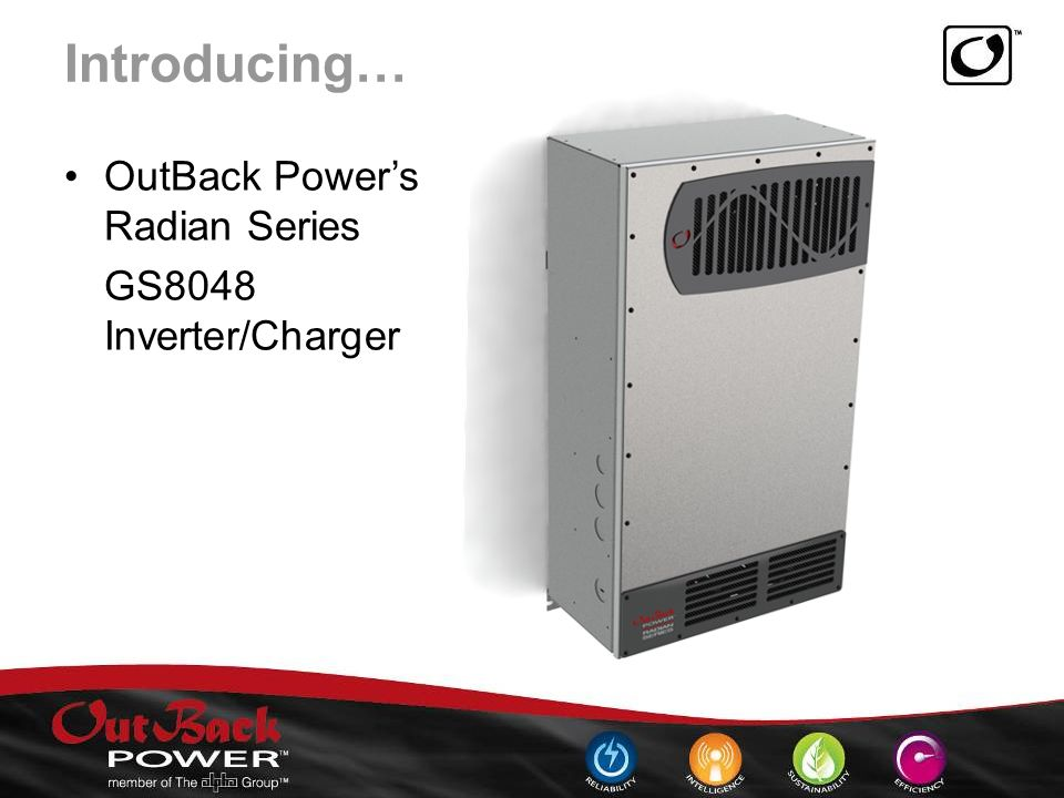 Introducing… OutBack Power's Radian Series GS8048 Inverter/Charger