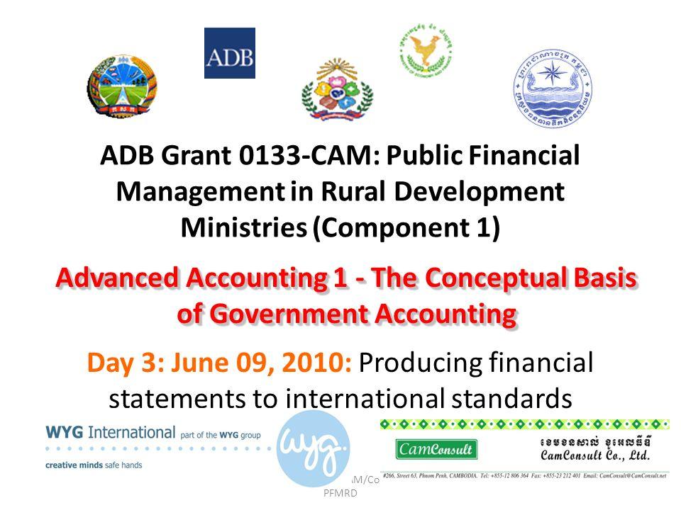 ADB Grant No 0133-CAM/Component 1: PFMRD ADB Grant 0133-CAM: Public