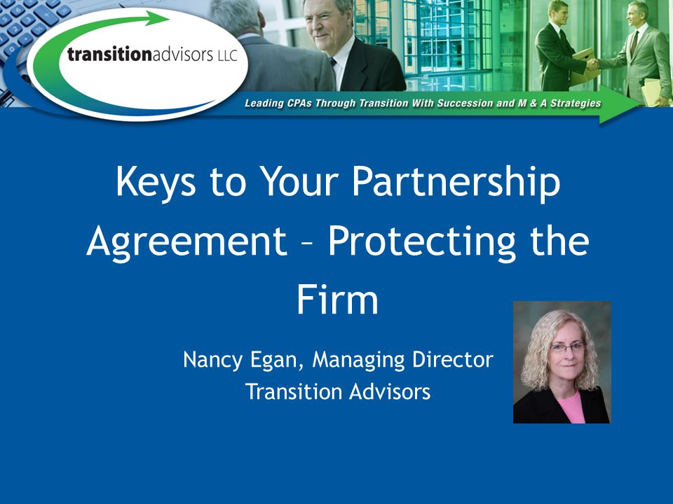 Keys To Your Partnership Agreement Protecting The Firm Nancy Egan