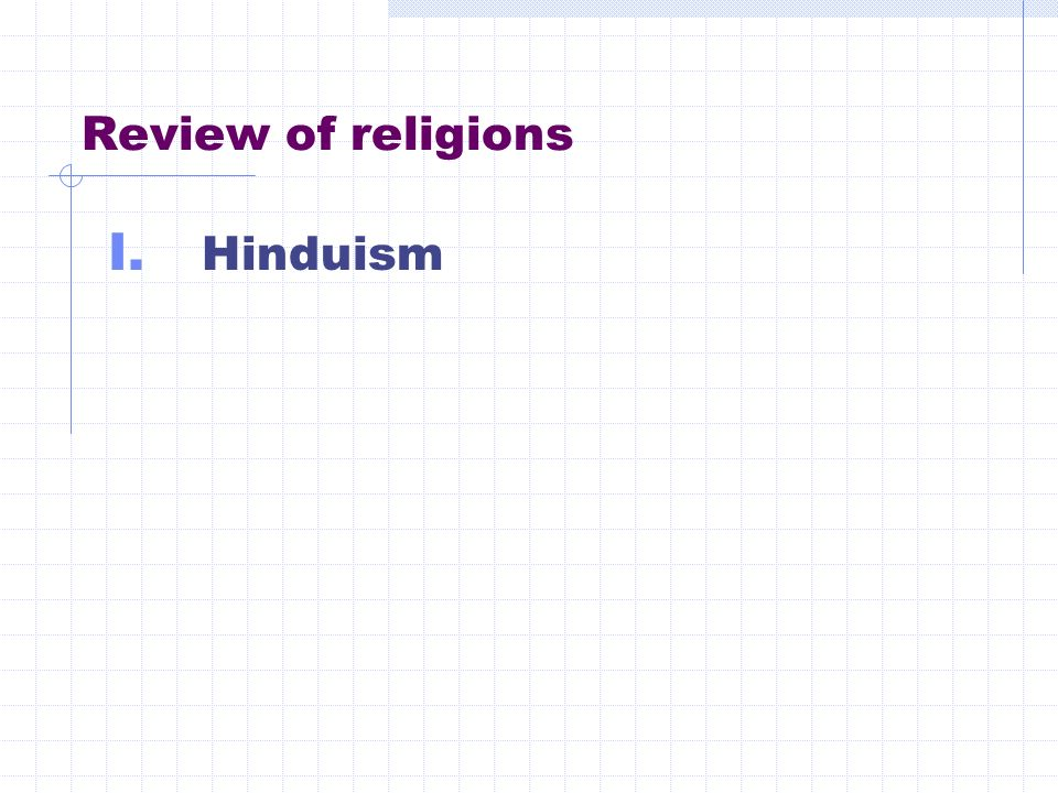 Review of religions I. Hinduism