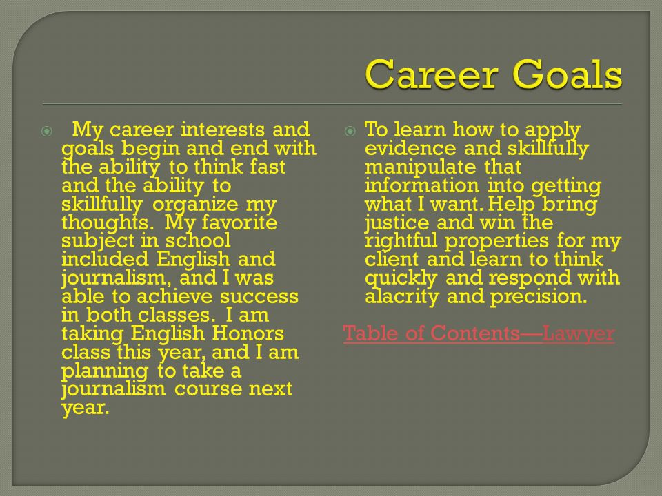 my career goal is to