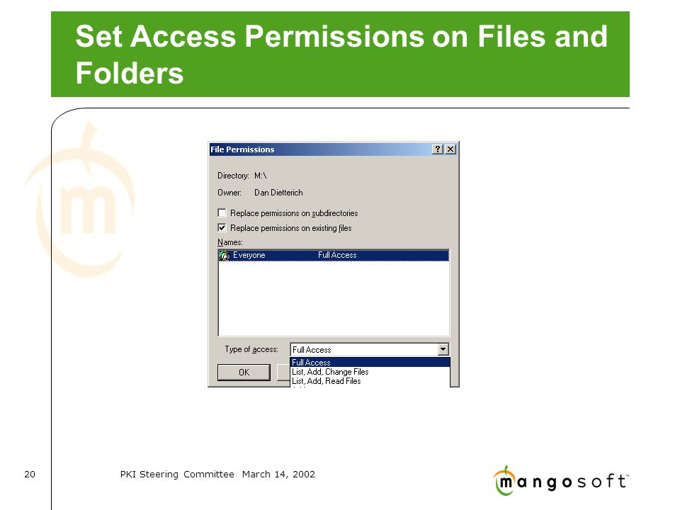 PKI Steering Committee March 14, Set Access Permissions on Files and Folders