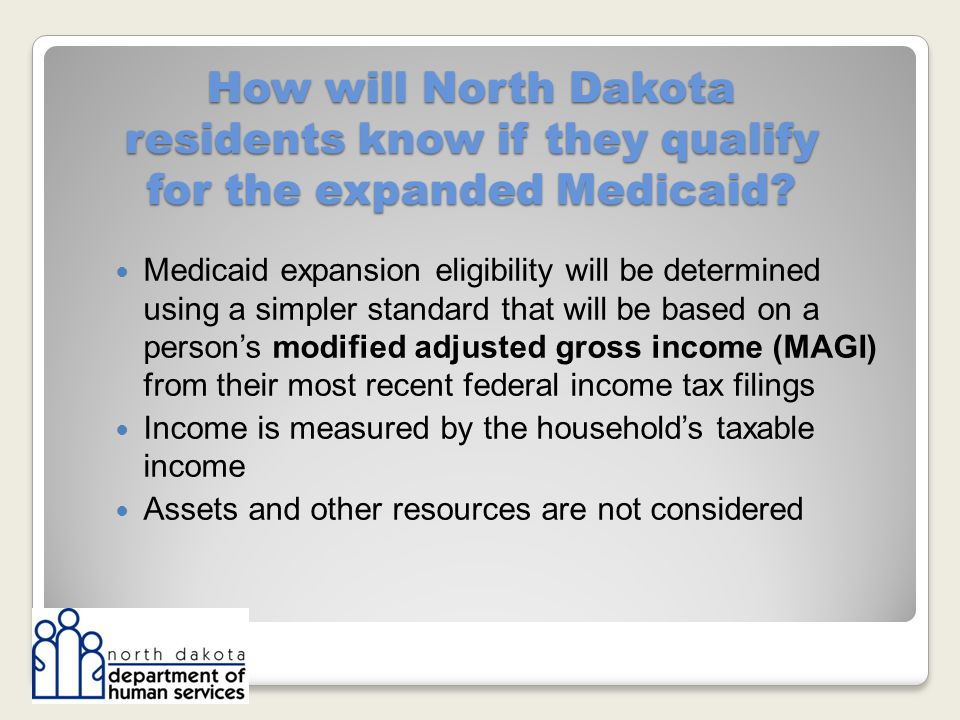 How will North Dakota residents know if they qualify for the expanded Medicaid.