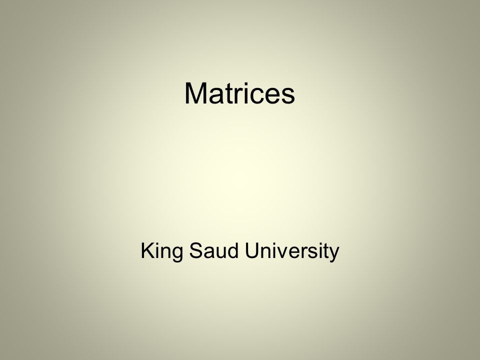 Matrices King Saud University