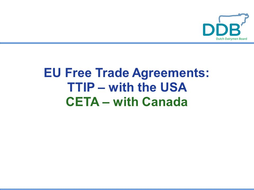 Eu Free Trade Agreements Ttip With The Usa Ceta With Canada