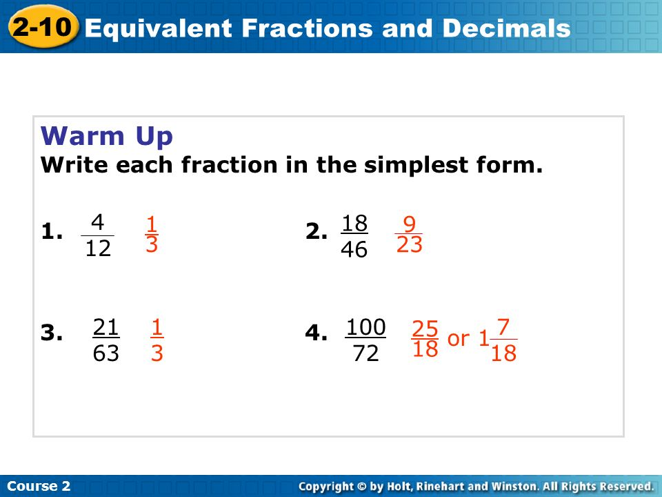 simplest form 2/10  6-6 Equivalent Fractions and Decimals Course 6 Warm Up Warm ...
