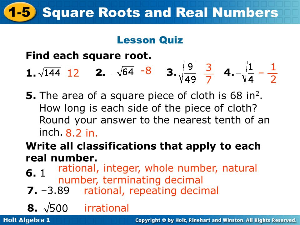 Holt Algebra Square Roots and Real Numbers Find each square root.