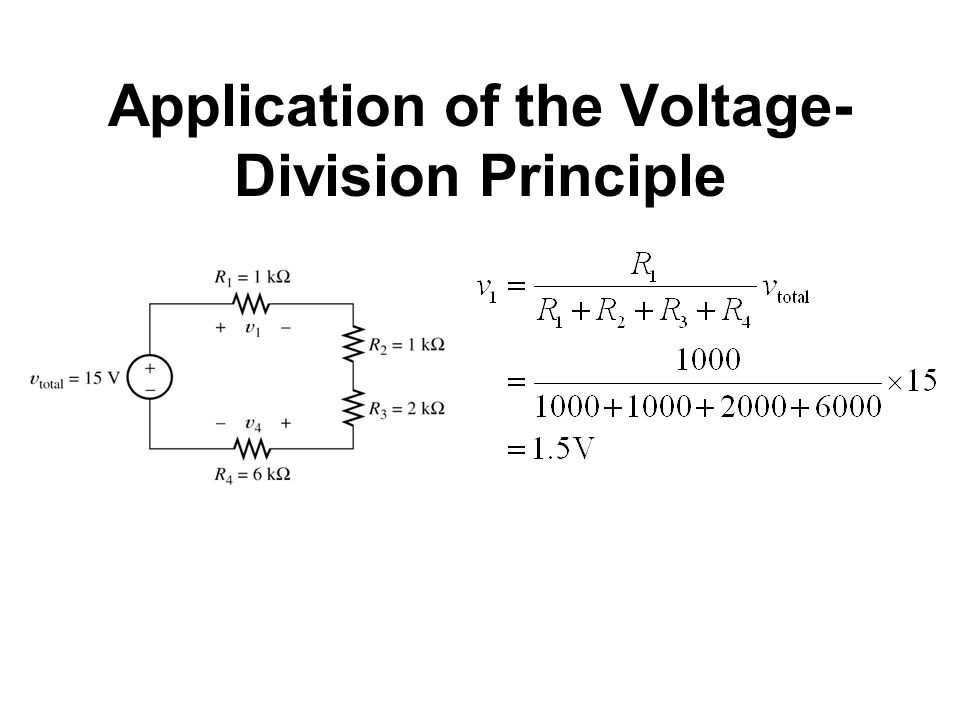 Application of the Voltage- Division Principle
