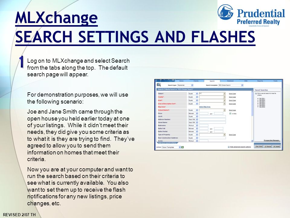 REVISED 2/07 TH MLXchange SEARCH SETTINGS AND FLASHES Log on