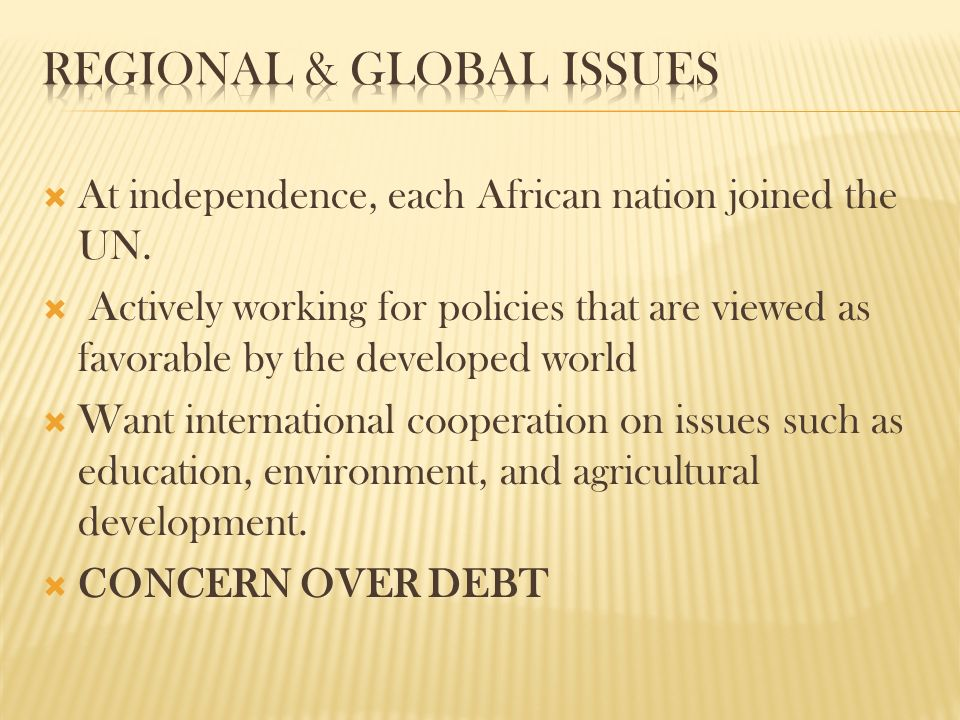  At independence, each African nation joined the UN.