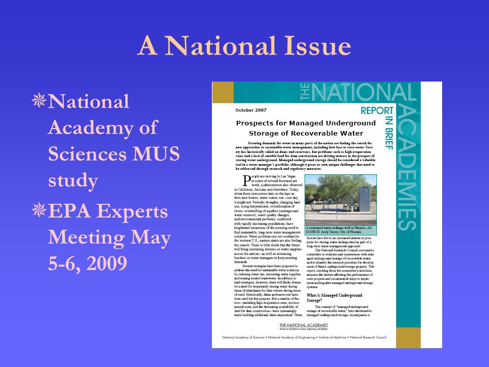 A National Issue  National Academy of Sciences MUS study  EPA Experts Meeting May 5-6, 2009