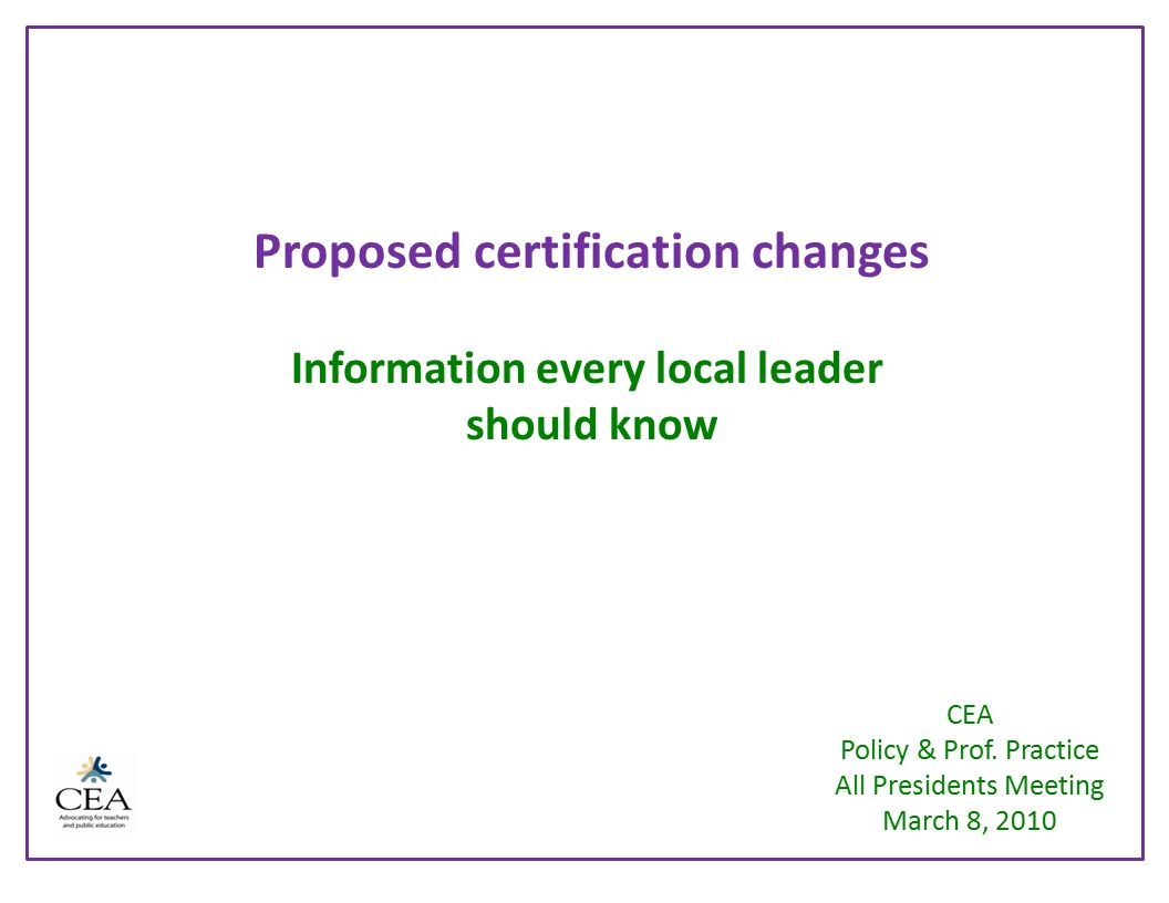 Proposed Certification Changes Information Every Local Leader Should