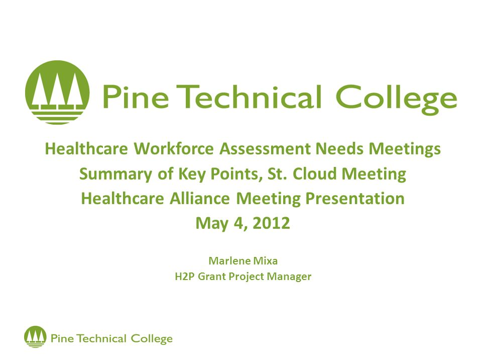 Healthcare Workforce Assessment Needs Meetings Summary of Key Points, St.
