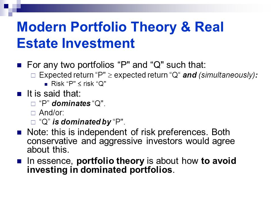 Modern Portfolio Theory Real Estate Investment How Investing In Real Estate Could Actually Lower Your Risk Ppt Download