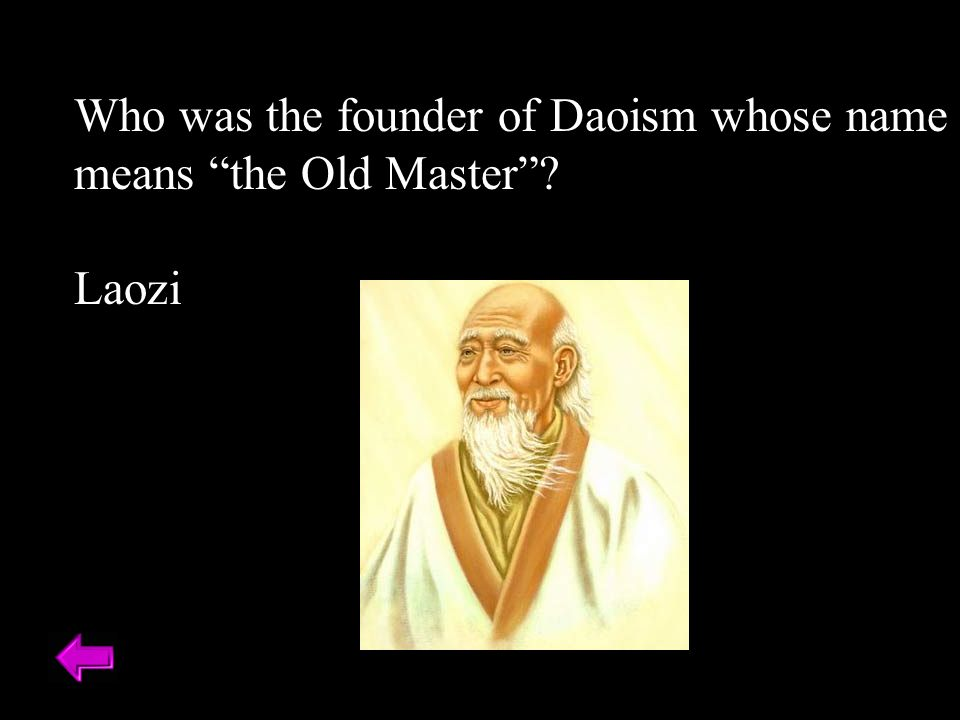 Who was the founder of Daoism whose name means the Old Master Laozi
