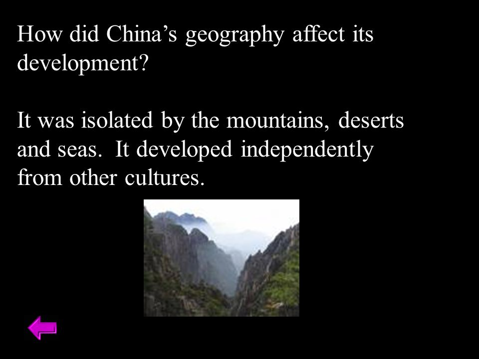 How did China's geography affect its development.